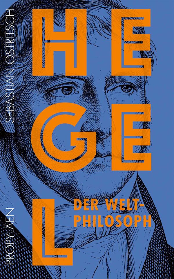 Sebastian Ostritsch liest aus Buch Hegel, der Weltphilosoph